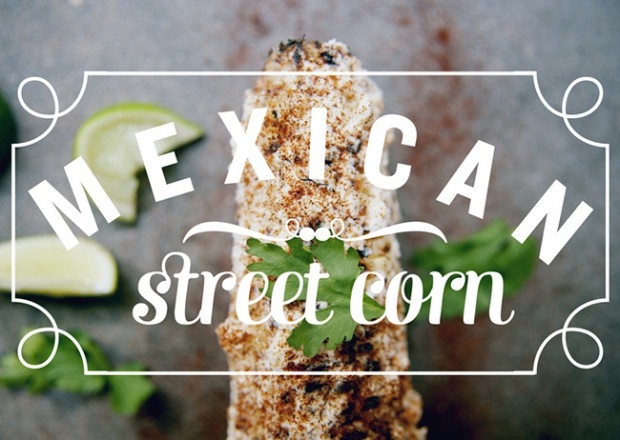 MEXICAN STREET CORN // VIDEO | The Kitchy Kitchen