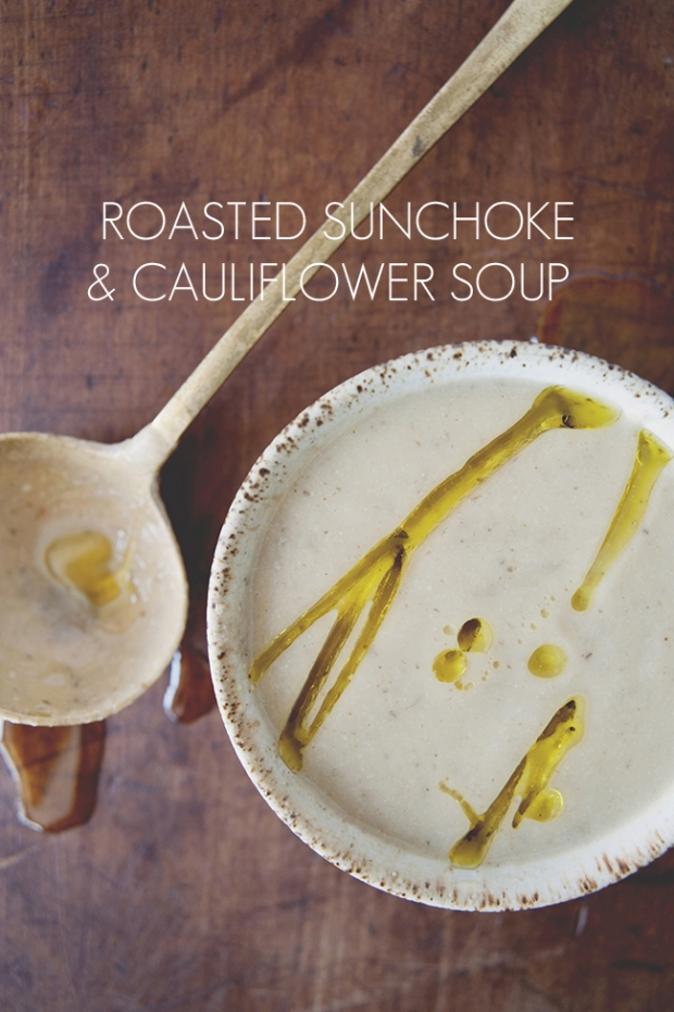 ROASTED SUNCHOKE + CAULIFLOWER SOUP