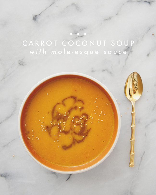 CARROT COCONUT SOUP WITH MOLE-ESQUE SAUCE // The Kitchy Kitchen