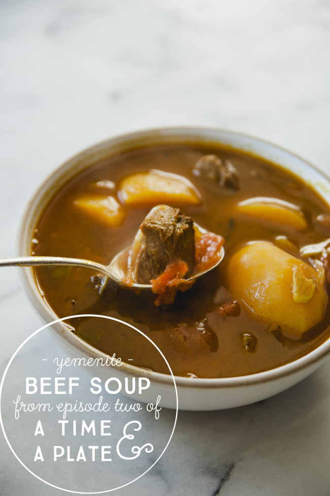YEMENITE BEEF SOUP FROM EPISODE 2 OF A TIME AN A PLATE // THE KITCHY KITCHEN