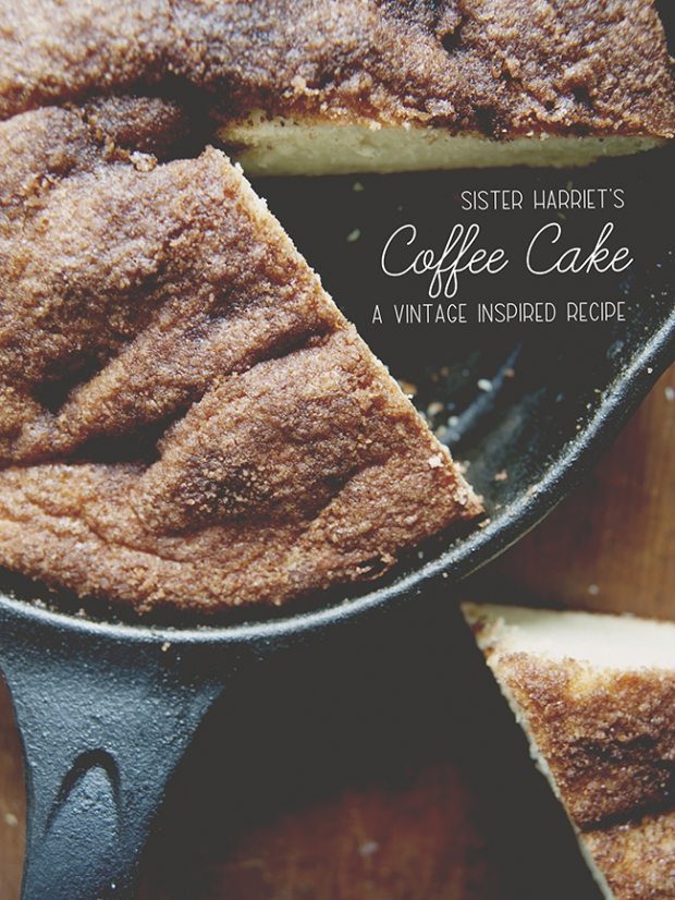 Sister Harriets Coffee Cake A Vintage Inspired Recipe The