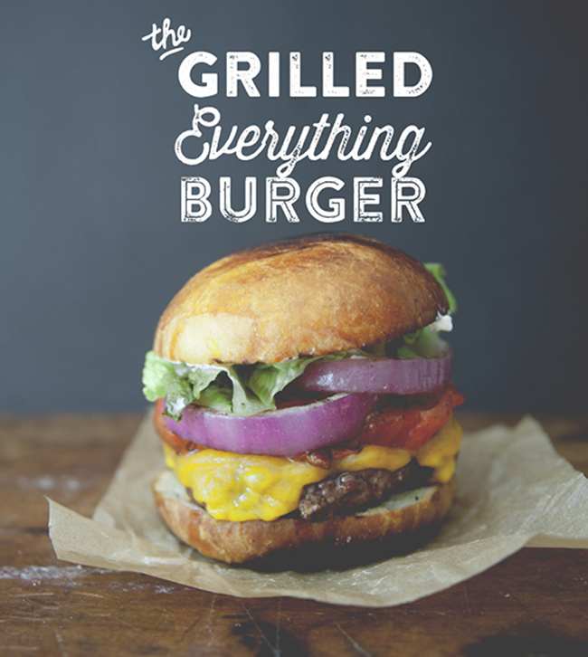 THE GRILLED EVERYTHING BURGER // THE KITCHY KITCHEN
