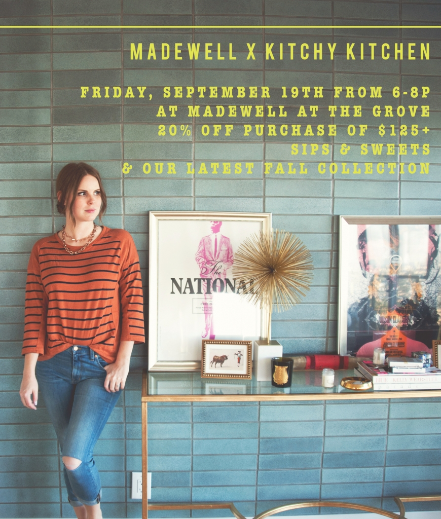 The Kitchy Kitchen: Madewell X The Kitchy Kitchen