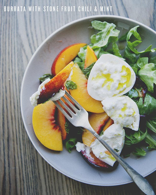BURRATA WITH STONE FRUIT, CHILI & MINT / The Kitchy Kitchen