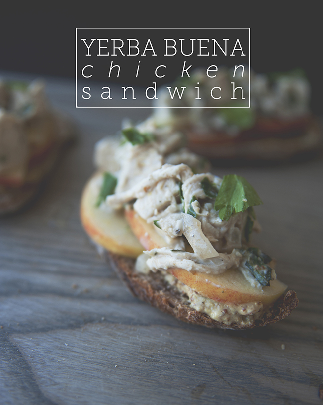 YERBA BUENA CHICKEN SANDWICH // The Kitchy Kitchen