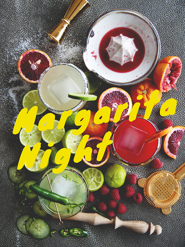 MARGARITA NIGHT // The Kitchy Kitchen
