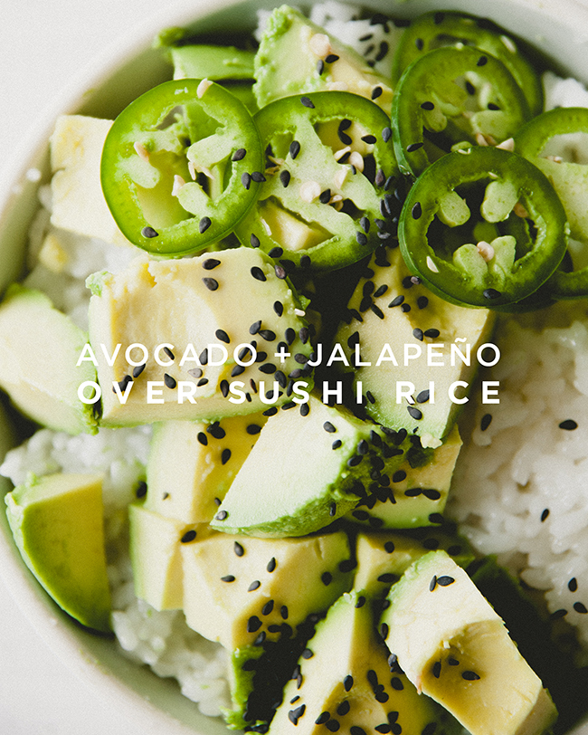 AVOCADO + JALAPENO OVER SUSHI RICE // The Kitchy Kitchen